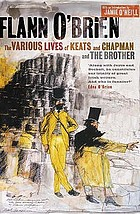 The various lives of Keats and Chapman ; and, The brother
