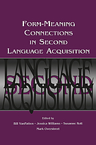 Form-meaning connections in second language acquisitions