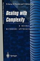 Dealing with complexity : a neural networks approach