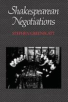Shakespearean negotiations : the circulation of social energy in Renaissance England