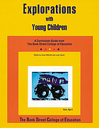 Explorations with young children : a curriculum guide from the Bank Street College of Education
