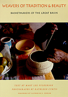 Weavers of tradition and beauty : basketmakers of the Great Basin