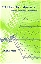 Collective electrodynamics : quantum foundations of electromagnetism