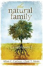 The natural family : a manifesto