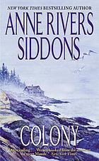 Colony : a novel