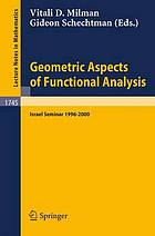 Geometric aspects of functional analysis : Israel seminar (GAFA) 1996-2000