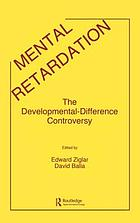 Mental retardation, the developmental-difference controversy