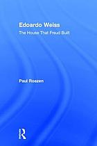 Edoardo Weiss and the house that Freud built : Oedipus in Italy