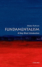 Fundamentalism : a very short introduction