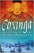 Pirate king : Coxinga and the fall of the Ming dynasty