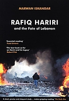 Rafiq Hariri and the fate of Lebanon