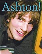 Ashton!