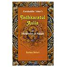 Selections from Farīduddīn ʻAṭṭār's Tadhkaratul-Auliya : or, Memoirs of Saints : Parts 1 & 2