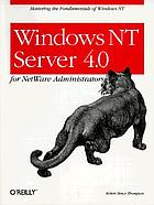 Windows NT Server 4.0 for NetWare administrators