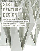 21st century design : new design icons from mass market to avant-garde