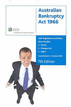 Australian Bankruptcy Act 1966 and rules, with index