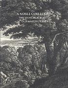 A noble collection : the Spencer albums of old master prints