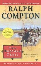 The Bozeman Trail : a Ralph Compton novel