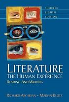 Literature : the human experience : reading and writing
