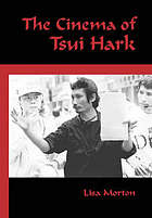 The cinema of Tsui Hark