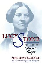 Lucy Stone, pioneer of women's rights