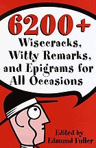 4800 wisecracks, witty remarks, and epigrams for all occasions
