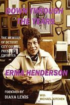 Down through the years : the memoirs of Detroit City Council president emeritus