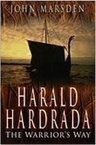 Harald Hardrada : the warrior's way