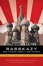 Rasskazy : new fiction from a new Russia