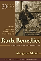 Ruth Benedict : a humanist in anthropology