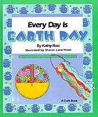Every day is Earth Day : a craft book
