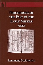 Perceptions of the past in the Early Middle Ages