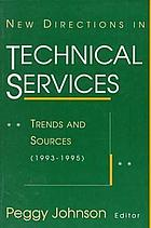 New directions in technical services : trends and sources (1993-1995)