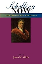 Schelling now : contemporary readings