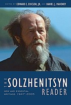 The Solzhenitsyn reader : new and essential writings, 1947-2005