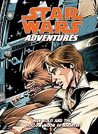 Star Wars adventures : Han Solo and the hollow moon of Khorya