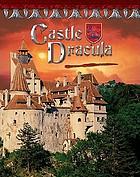 Castle Dracula : Romania's vampire home
