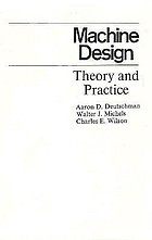 Machine design; theory and practice
