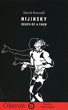 Nijinsky : death of a faun