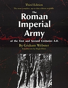 The Roman Imperial Army of the first and second centuries A.D.