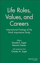 Life roles, values, and careers : international findings of the Work Importance Study