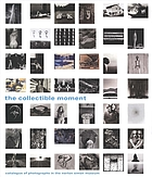 The collectible moment : catalogue of photographs in the Norton Simon Museum