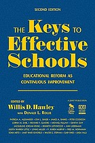 The keys to effective schools educational reform as continuous improvement