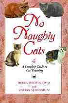 No naughty cats : the first complete guide to intelligent cat training