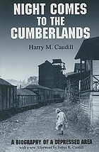 Night comes to the Cumberlands, a biography of a depressed area
