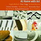 At home with art : [Angela Bulloch, Tony Cragg, Richard Deacon, Antony Gormley, Anish Kapoor, Permindar Kaur, David Mach, Richard Wentworth, Alison Wilding]