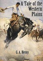 A tale of the western plains, or, Redskin and cowboy