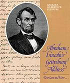 Abraham Lincoln's Gettysburg Address : four score and more