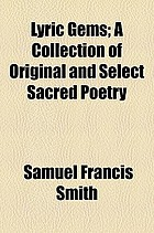 Lyric gems a collection of original and select sacred poetry