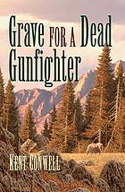 Grave for a dead gunfighter